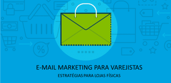 E-mail marketing varejo